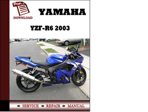 2003 yamaha r6 service manual pdf